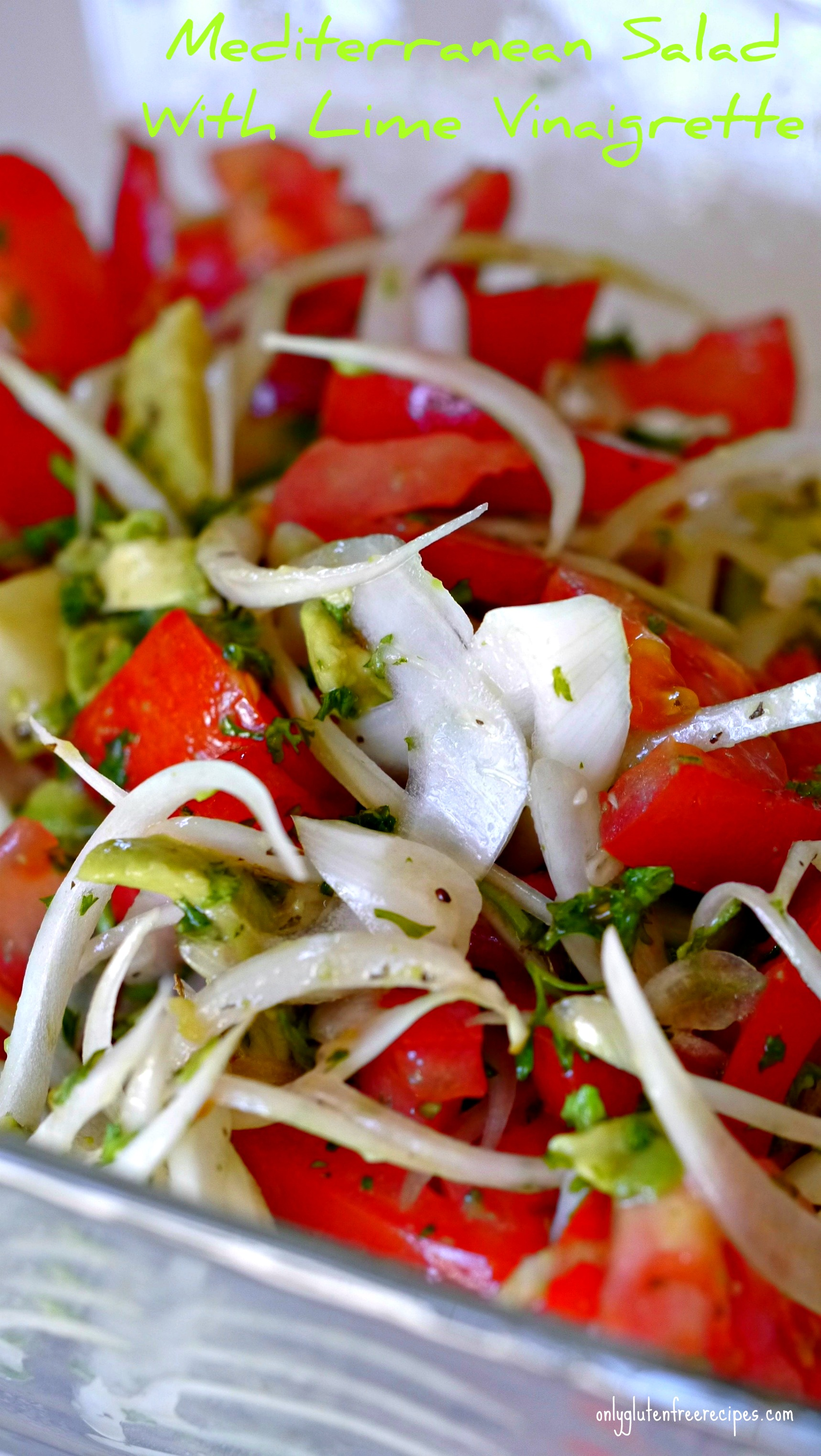 Mediterranean Salad With Lime Vinaigrette - Only Gluten Free Recipes