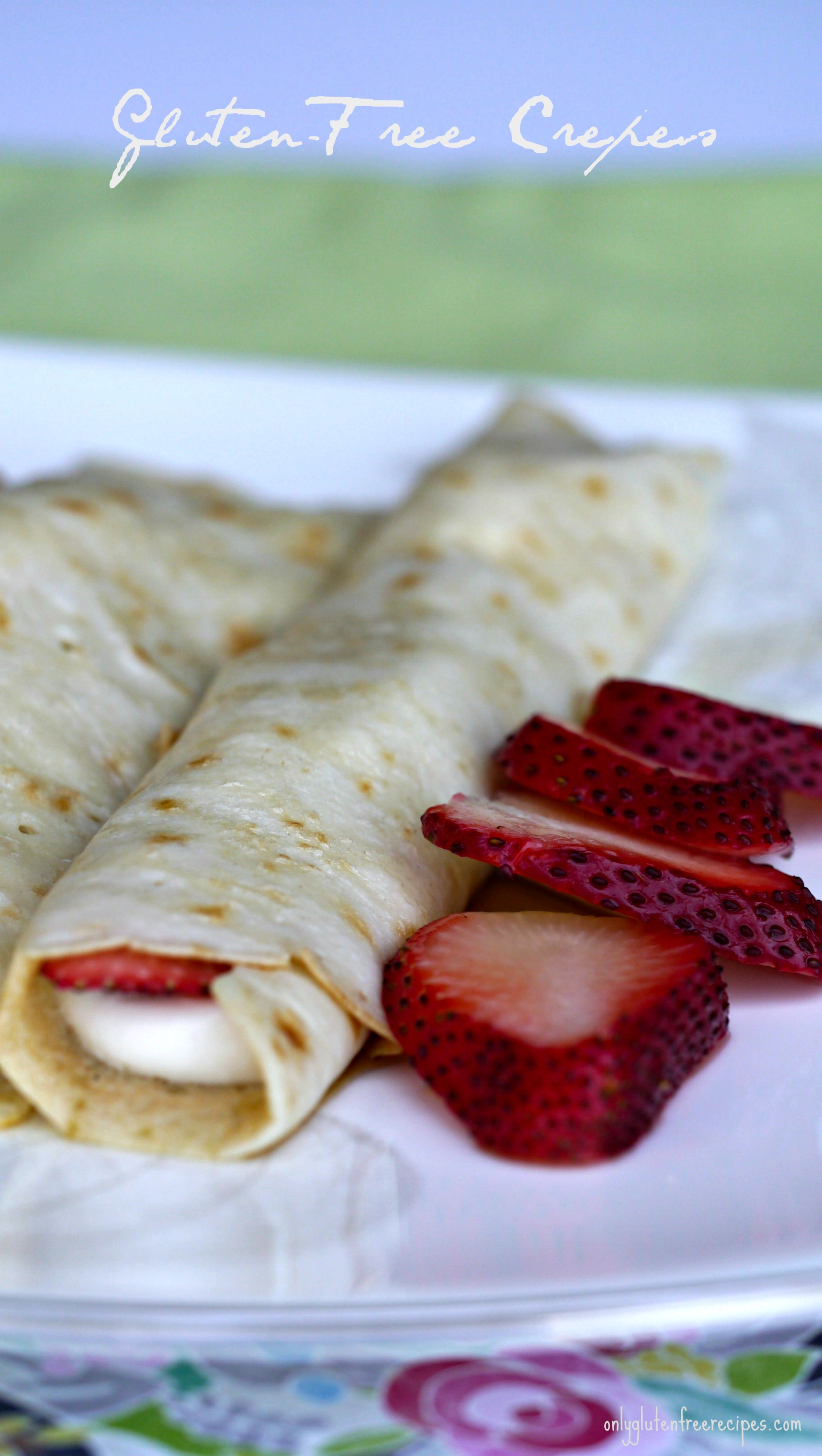 Gluten-Free Crepes - Only Gluten Free Recipes