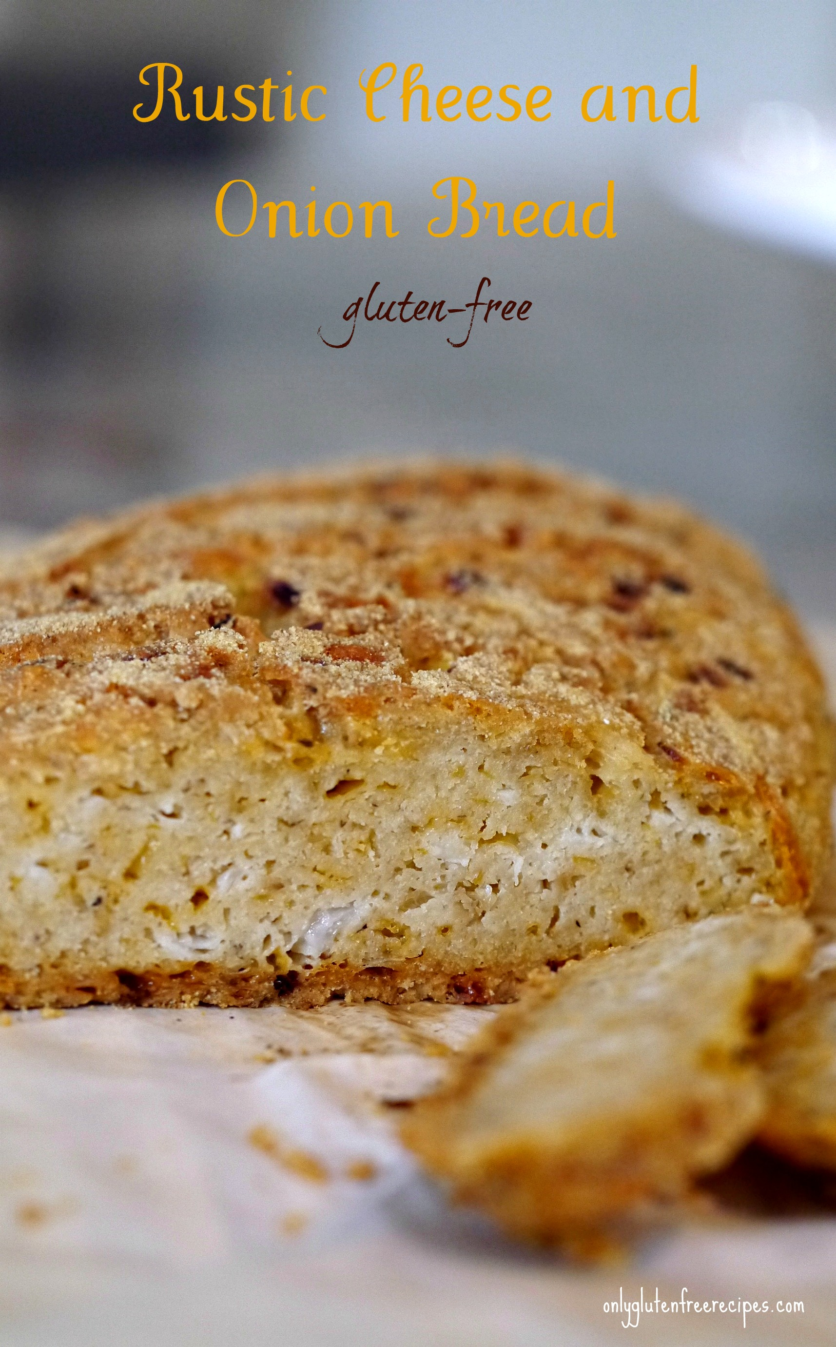 Gluten Free Rustic Cheese and Onion Bread