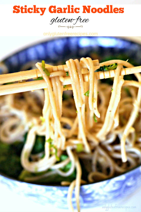 Gluten-Free Sticky Garlic Noodles Recipe