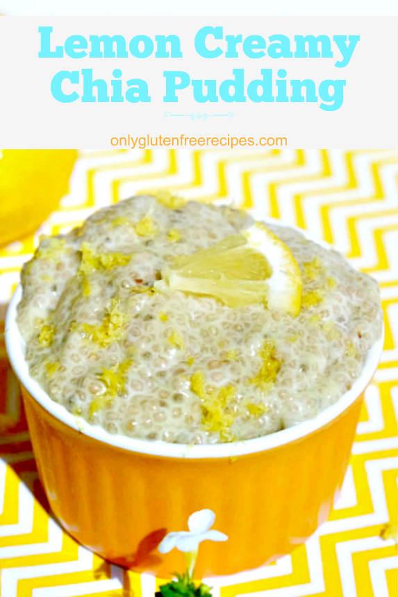 Gluten Free Lemon Creamy Chia Pudding