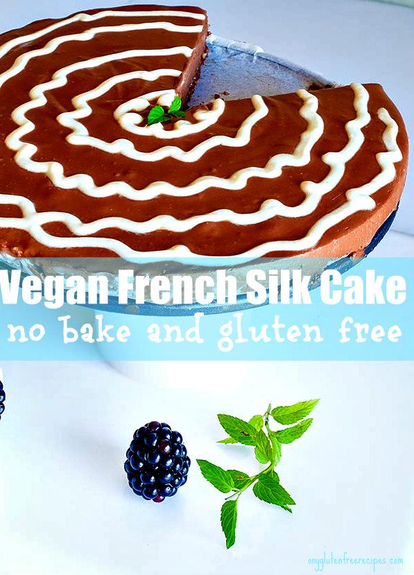 Vegan Gluten Free French Silk Cake