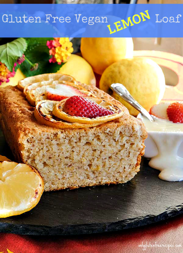 Gluten Free Vegan Lemon Loaf