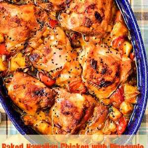 Baked Hawaiian Chicken with Pineapple