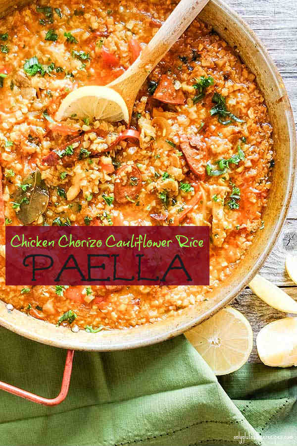 Chicken and Chorizo Cauliflower Rice Paella