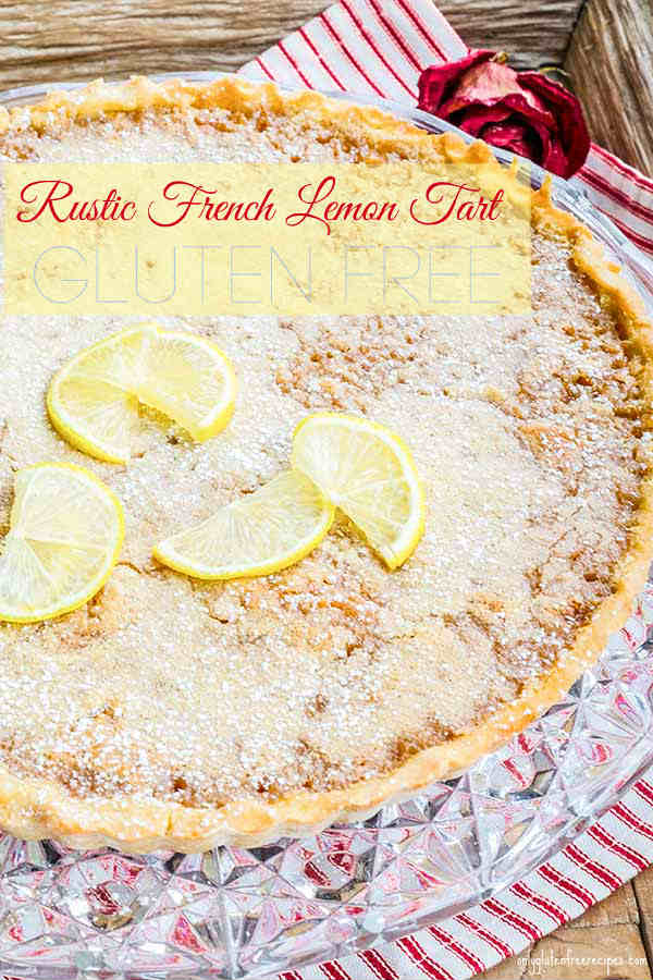 Gluten-Free Rustic French Lemon Tart