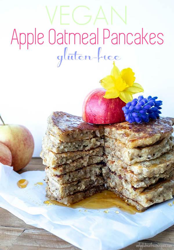 Gluten-Free Vegan Apple Oatmeal Pancakes