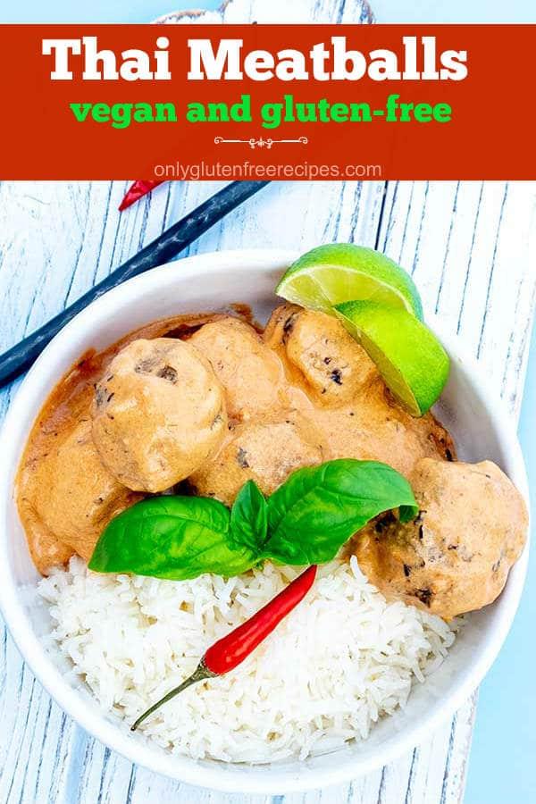 Gluten-Free Vegan Thai Meatballs