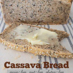 Cassava Bread (Grain-Free, Nut-Free)